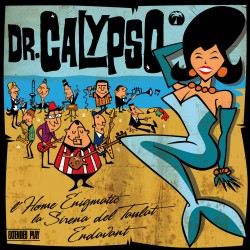 "DR CALYPSO - Endavant (2012) VINIL 7"" SINGLE"