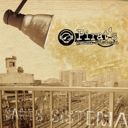 PIRAT'S SOUND SISTEMA - Sants Sistema (2005) CD