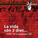 AT VERSARIS - La Vida Són 2 Dies (2008) CD SINGLE SOBRE