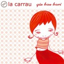 LA CARRAU - Quin Bon Bori (2004) CD